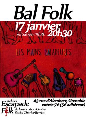 Mercredi 17 Janvier Bal Les Mains Baladeuses